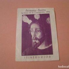 Coleccionismo: SEMANA SANTA. LA LINEA DE LA CONCEPCIÓN. ITINERARIOS. 1994.. Lote 194349258