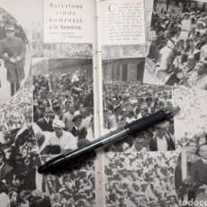 Coleccionismo: BARCELONA RINDE HOMENAJE A LA BANDERA / EL PARO FORZOSO. 1931. Lote 194350937