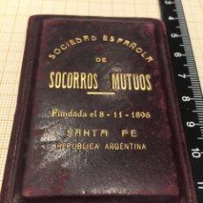 Coleccionismo: CARNET S. E. DE SOCORROS MUTUOS SANTA FE REPUBLICA ARGENTINA. Lote 194399210