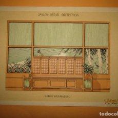 Coleccionismo: LÁMINA LITOGRAFIADA CARPINTERÍA ARTÍSTICA EN MADERA - MODERNISTA * BANCO ARRIMADERO * AÑO 1905. Lote 194572450