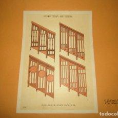 Coleccionismo: LÁMINA LITOGRAFIADA CARPINTERÍA ARTÍSTICA EN MADERA - MODERNISTA * BARANDILLAS ESCALERA * AÑO 1905. Lote 194572726