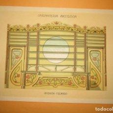 Coleccionismo: LÁMINA LITOGRAFIADA CARPINTERÍA ARTÍSTICA EN MADERA - MODERNISTA * INTERIOR COLMADO * AÑO 1905. Lote 194576973