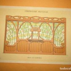 Coleccionismo: LÁMINA LITOGRAFIADA CARPINTERÍA ARTÍSTICA EN MADERA - MODERNISTA * VALLA DE ESCRITORIO * AÑO 1905. Lote 194577071