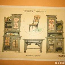 Coleccionismo: LÁMINA LITOGRAFIADA CARPINTERÍA ARTÍSTICA EN MADERA - MODERNISTA * MUEBLES DE COMEDOR * AÑO 1905. Lote 194577618