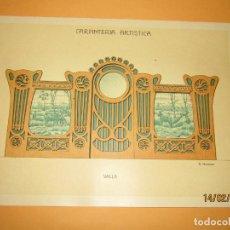 Coleccionismo: LÁMINA LITOGRAFIADA CARPINTERÍA ARTÍSTICA EN MADERA - MODERNISTA * VALLA * AÑO 1905. Lote 194577696