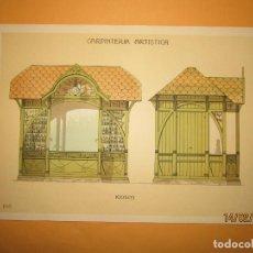 Coleccionismo: LÁMINA LITOGRAFIADA CARPINTERÍA ARTÍSTICA EN MADERA - MODERNISTA * KIOSCO * AÑO 1905. Lote 194578491