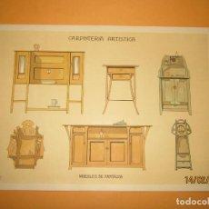 Coleccionismo: LÁMINA LITOGRAFIADA CARPINTERÍA ARTÍSTICA EN MADERA - MODERNISTA * MUEBLES DE FANTASIA * AÑO 1905. Lote 194578648