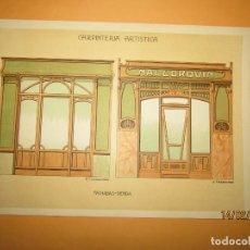 Coleccionismo: LÁMINA LITOGRAFIADA CARPINTERÍA ARTÍSTICA EN MADERA - MODERNISTA * FACHADAS TIENDA * AÑO 1905. Lote 194578743