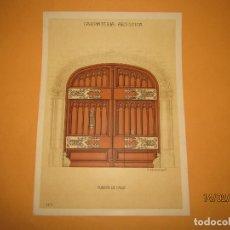 Coleccionismo: LÁMINA LITOGRAFIADA CARPINTERÍA ARTÍSTICA EN MADERA - MODERNISTA * PUERTA DE CALLE * AÑO 1905. Lote 194578798