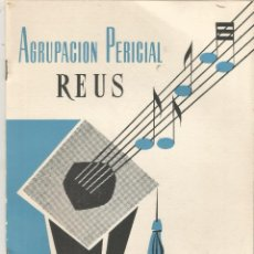 Coleccionismo: PROGRAMA ACTOS FESTIVIDAD FIESTAS SANTO TOMAS 1963 AGRUPACION PERICIAL REUS MBE. Lote 194592036