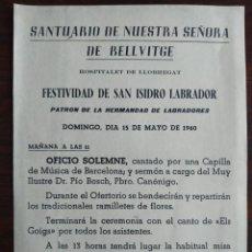 Coleccionismo: SANTUARIO DE NUESTRA SEÑORA DE BELLVITGE HOSPITALET DE LLOBREGAT EN HONOR A SAN ISIDRO LABRADOR 1960. Lote 194597420