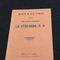 Coleccionismo: ESTATUTOS DE LA SOCIEDAD ANÓNIMA LA UTRERANA, S.A. LIT. TIP. GÓMEZ HNOS. SEVILLA, 1923.. Lote 194597463