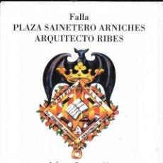 Coleccionismo: == R44 - FALLA PLAZA SAINETERO ARNICHES ARQUITECTO RIBES - PRESENTACION FALLERA MAYOR INFANTIL 2010. Lote 194618880