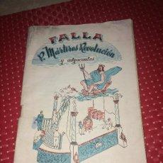 Coleccionismo: JÁTIVA ( VALENCIA ) - FALLA P. MARTIRES DE LA REVOLUCIÓN - PROGRAMA - AÑO 1956. Lote 194639385