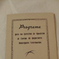 Coleccionismo: PROGRAMA EJERCICIO OPOSICIÓN INSPECTORES MUNICIPALES VETERINARIOS 1947. Lote 194642366