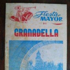 Coleccionismo: FIESTA MAYOR DE GRANADELLA 1954. EXALTACIÓN DE LA SANTA CRUZ FIESTA DEL SANTO CRISTO DE GRACIA.. Lote 194665695