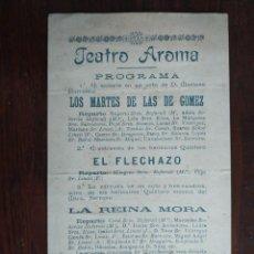 Coleccionismo: TEATRO AROMA PROGRAMA DE LA FUNCIÓN DEL 15 SEPTIEMBRE 1907 CON SAINETES ENTRENES Y ZARZUELA. Lote 194671480