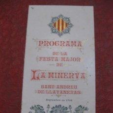 Coleccionismo: PROGRAMA FESTA MAJOR DE LA MINERVA SANT ANDREU DE LLAVANERAS 1906 TRIPTICOFIESTA MAYOR. Lote 194690608