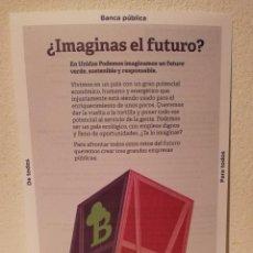 Coleccionismo: FOLLETO ORIGINAL - BANCA PUBLICA - PODEMOS - POLITICA. Lote 194743988