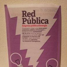 Coleccionismo: FOLLETO ORIGINAL - RED PUBLICA - PODEMOS - POLITICA. Lote 194743997