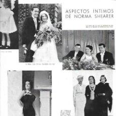 Coleccionismo: AÑO 1935 RECORTE PRENSA NORMA SHEARER ACTRIZ ASPECTOS INTIMOS BODA . Lote 194894493