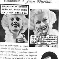 Coleccionismo: AÑO 1935 RECORTE PRENSA PUBLICIDAD JEAN HARLOW PUBLICITANDO PASTILLA DE JABON TOCADOR LUX. Lote 194894750