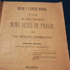 Coleccionismo: NOVENA Y EJERCICIO MENSUAL EN HONOR DEL SANTO Y MILAGROSO NIÑO JESÚS DE PRAGA 1899. Lote 194895537