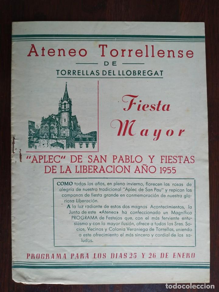 FESTA MAJOR APLEC DE SANT PAU 1955 ATENEU TORRELLENC, DE TORRELLES DE LLOBREGAT CON ORQUESTA ORLEANS (Coleccionismo - Laminas, Programas y Otros Documentos)
