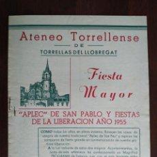 Coleccionismo: FESTA MAJOR APLEC DE SANT PAU 1955 ATENEU TORRELLENC, DE TORRELLES DE LLOBREGAT.. Lote 194895860