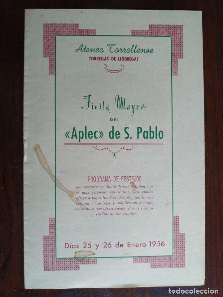 FESTA MAJOR APLEC DE SANT PAU 1956 ATENEU TORRELLENC, DE TORRELLES DE LLOBREGAT. LA PEPA MACA (Coleccionismo - Laminas, Programas y Otros Documentos)