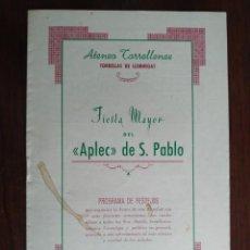 Coleccionismo: FESTA MAJOR APLEC DE SANT PAU 1956 ATENEU TORRELLENC, DE TORRELLES DE LLOBREGAT. LA PEPA MACA. Lote 194896575