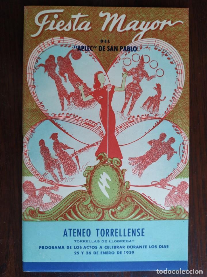 FESTA MAJOR APLEC DE SANT PAU 1959 ATENEU TORRELLENC TORRELLES DE LLOBREGAT AMB L LIRA DE SAN CELONI (Coleccionismo - Laminas, Programas y Otros Documentos)