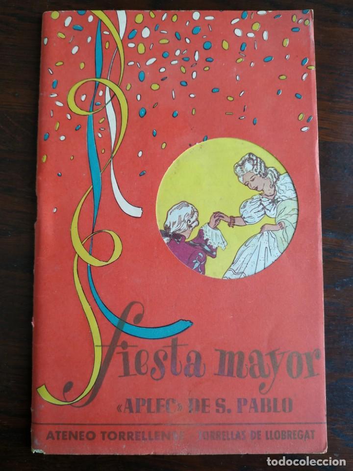 Coleccionismo: Festa Major Aplec de Sant Pau 1960 Ateneu Torrellenc de Torrelles de Llobregat orquestra Martogrell - Foto 3 - 194898328