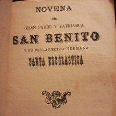 Coleccionismo: NOVENA DEL GRAN PADRE Y PATRIARCA SAN BENITO Y SU ESCLARECIDA HERMANA SANTA ESCOLÁSTICA TOLEDO 1800. Lote 194899237