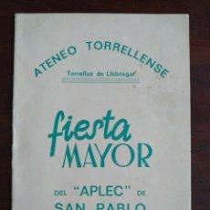 Coleccionismo: FESTA MAJOR APLEC DE SANT PAU 1967 ATENEU TORRELLENC TORRELLES DE LLOBREGAT,TENOR CAYETANO RENOM . Lote 194916450