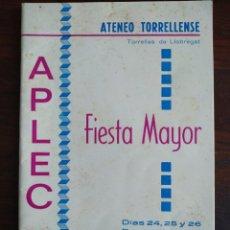Coleccionismo: FESTA MAJOR APLEC DE SANT PAU 1970 ATENEU TORRELLENC, DE TORRELLES DE LLOBREGAT. ORQUESTA FATXENDA. Lote 194919016