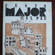 Coleccionismo: FESTA MAJOR DE L'APLEC DE SANT PAU 1984 A TORRELLES DE LLOBREGAT, AMB ORQUESTRA ROSALEDA. Lote 194945837