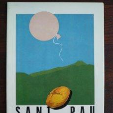Coleccionismo: UN PROGRAMA DE LA FESTA MAJOR DE SANT PAU A TORRELLES DE LLOBREGAT DE LA DECADA ANYS 90´S. Lote 194956650