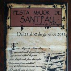 Coleccionismo: UN PROGRAMA FESTA MAJOR DE SANT PAU A TORRELLES DE LLOBREGAT, DE LA DÈCADA DELS ANYS 10´S SEGLE XXI. Lote 194959393