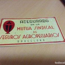 Coleccionismo: CHAPA DE SEGUROS MUTUA SINDICAL SEGUROS AGROPECUARIOS . Lote 194978052
