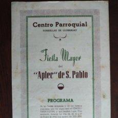 Coleccionismo: FESTA MAJOR APLEC DE SANT PAU 1952 CENTRE PARROQUIAL TORRELLES DE LLOBREGAT COBLA LIRA DE SANT CELON. Lote 194980633