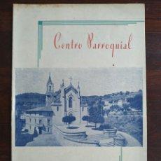 Coleccionismo: FESTA MAJOR APLEC DE SANT PAU 1955 CENTRE PARROQUIAL TORRELLES DE LLOBREGAT COBLA DANSAIRES PRATENCS. Lote 194981350