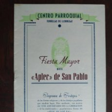 Coleccionismo: FESTA MAJOR APLEC DE SANT PAU 1956 CENTRE PARROQUIAL TORRELLES DE LLOBREGAT . Lote 194981720
