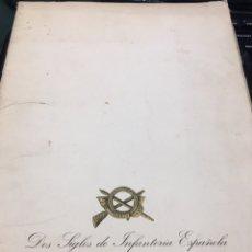 Coleccionismo: CARPETA DOS SIGLOS DE INFANTERÍA ESPAÑOLA 1703 / 1916 25 LAMINAS. Lote 195084817