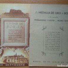 Coleccionismo: CIUDAD DE BORJA, ZARAGOZA. FERIAS SEPTIEMBRE 1948. RECUERDO HOMENAJE MINISTRO RAIMUNDO FERNANDEZ..... Lote 195095601