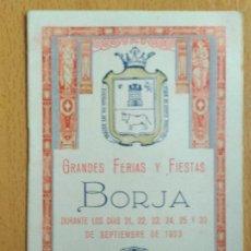 Coleccionismo: GRANDES FERIAS Y FIESTAS. BORJA, ZARAGOZA. SEPTIEMBRE DE 1923. PROGRAMA OFICIAL.. Lote 195096631