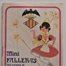 Coleccionismo: MINI FALLER AÑO 1973 CORTESÍA DE URBANIZACIÓN OLIMAR - CON SUELTO PROGRAMA FALLERO. Lote 195110661