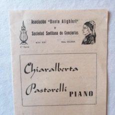 Coleccionismo: PROGRAMA ASOCIACION DANTE ALIGHIERI SOCIEDAD SEVILLANA CONCIERTOS 1962 PIANO CHIARALBERTI PASTORELLI. Lote 195142185