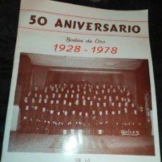 Coleccionismo: BANDA DE MÚSICA LA ARTESANA DE CATARROJA 50 ANIVERSARIO BODAS ORO 1928 1978 ÚNICO?. Lote 195154640