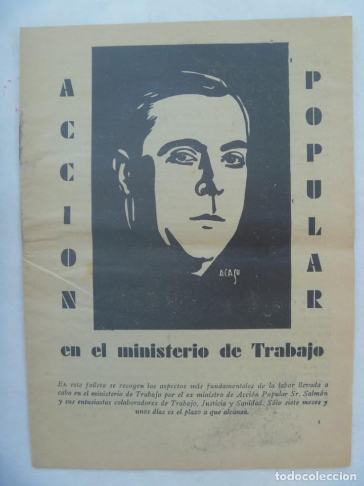 REPUBLICA - ELECCIONES DE 1936 : FOLLETE DE PROPAGANDA DE ACCION POPULAR, MINISTERIO TRABAJO (Coleccionismo - Laminas, Programas y Otros Documentos)